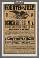 Fourth of July grand celebration at Ogdensburg, N.Y. : the greatest single day's sport ever offered to the public! ... Come to Ogdensburg on Wednesday July 4th, 1888