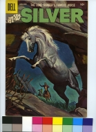 Lone Ranger's Famous Horse Hi-Yo Silver, The