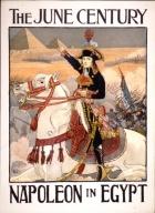 The June century : Napoleon in Egypt