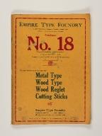 Catalogue no. 18, effective October 1st, 1923: metal type, wood type, wood reglet, cutting sticks