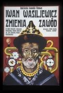 Iwan Wasiljewicz zmienia zawod: radziecka komedia filmowa