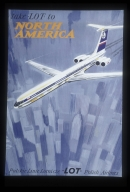 Take LOT to North America: LOT, Polish Airlines = LOT, Polskie linie lotnicze