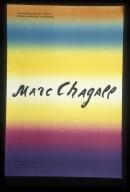 Marc Chagall: wystawa prac graficznych, 1923-1967 : ze zbioru Sture Anderssona z Landskrony, 15 maj-15 czerwiec 1972