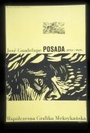 Jose Guadelupe (sic) Posada, 1852-1913: wspolczesna grafika meksykanska