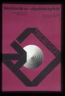 Technica-dydaktyka: miedzynarodowe sympozjum : Muzeum Techniki, NOT, Palac Kultury i Nauki, maj 1967