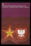 Przyjaznpolsko-radziecka fundamentum pokojowej i tworczej pracy narodu polskiego: kwiecien1946-1971, XXV rocznica powstania Towarzystwa Przyjazni Polsko-Radzieckiej