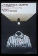 27 stycznia 1945 roku: o godzinie 15-tej jednostki armii radzieckiej wyzwolily oboz koncentracyjny Oswiecim-Brzezinka