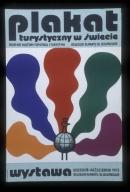 Plakat turystyczny w swiece: Muzeum Kultury Fizycznej i Turystyki [i] Muzeum Plakatu w Wilanowie : wrzemien-pazdziernik 1973, Muzeum Plakatu w Wilanowie