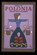 Vieni in Polonia, paese del folclore: Centro Polacco d'Informazione Turistica, Varsavia, Mazowieka 7, Polonia