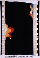 Polski plakat filmowy, 1947-1967: [wystawa] maj 1969 : Muzeum Narodowe w Poznaniu, Centrala Wynajmu Filmow ekspozytura w Poznaniu
