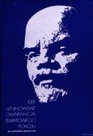 Idee leninowskie gwarancja swiatowego pokoju: dni leninowskie, kwiecien1974