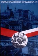 Ziemia krakowska wyzwolona, 1945-1972
