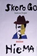 Skoro go nie ma, Tadeusz Peiper:Teatr Ateneum
