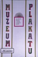 Wystawa plakatu z okazji V zjazdu PZPR, listopad 1968-luty 1969: Muzeum Plakatu w Wilanowie, otwarte w godzinach 10-6 oprocz poniedzialkow