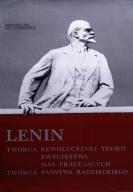 Lenin: tworca rewolucyjnej teorii zwyciestwa mas pracujacych, tworca panstwa radzieckiego