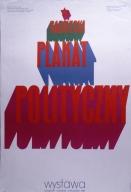 Radziecki plakat polityczny: wystawa, listopad-grudzien1969 Muzeum Plakatu w Wilanowie