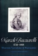 Marceli Bacciarelli, 1731-1818; Muzeum Nardowe w Warszawie, 15 czerwca-30 września 1970