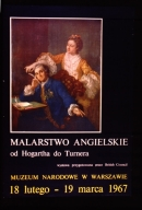 Malarstwo Angielskie od Hogartha do Turnera : Muzeum Narodowe w Warszawie, 18 lutego-19 marca 1967, Wytawa przygotowana przez British Council