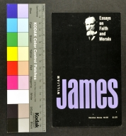 William James: Essays on Faith and Morals