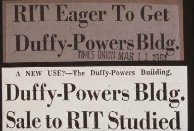 Newspaper Headlines, RIT and Duffy Powers Bldg.