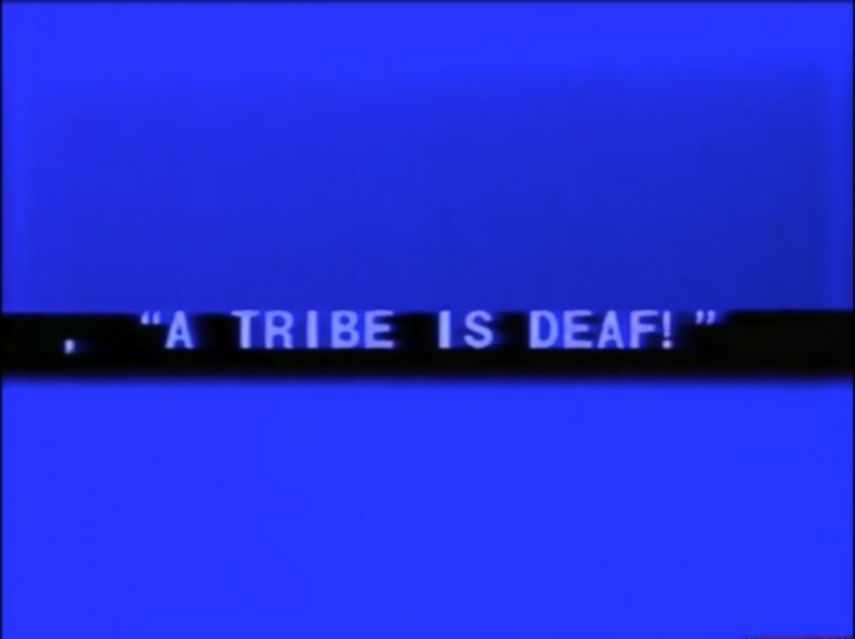 A Tribe is Deaf