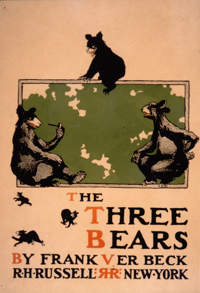 The Three Bears : by Frank Ver Beck : R.H. Russell, New York