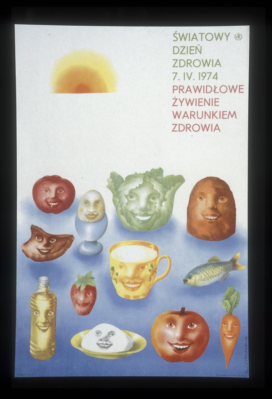 Swiatowy DzienZdrowia, 7IV1974: prawidlowe zywienie warunkiem zdrowia