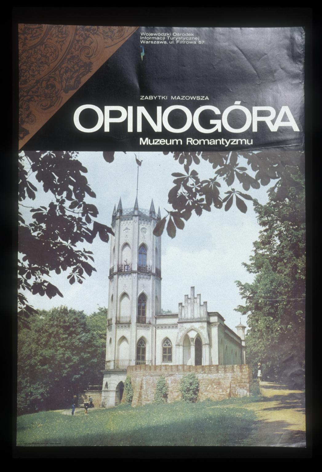 Opinogora, muzeum romantyzmu: zabitki Mazowsza