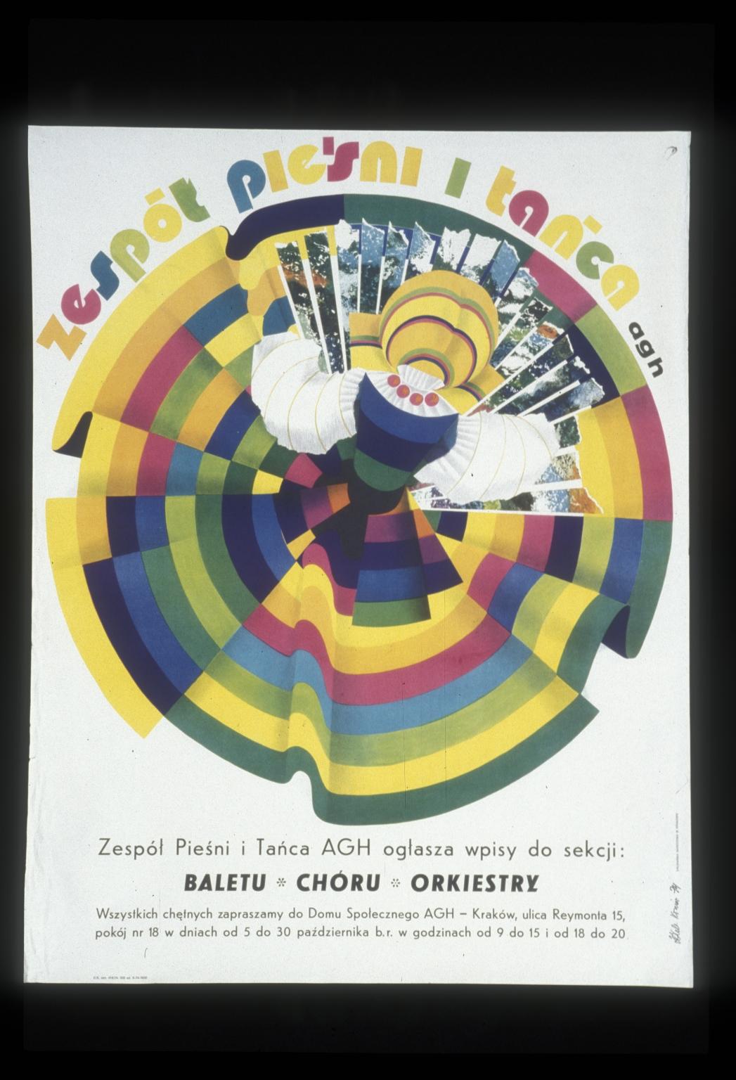 Zespol Piesni i Tanca AGH: Zespol Piesni i Tanca AGH oglasza wpisy do sekcji baletu, choru, orkiestry : wszystkich chetnych zapraszamy do domo spolecznego AGH, Krakow  od 5 do 30 pazdziernika