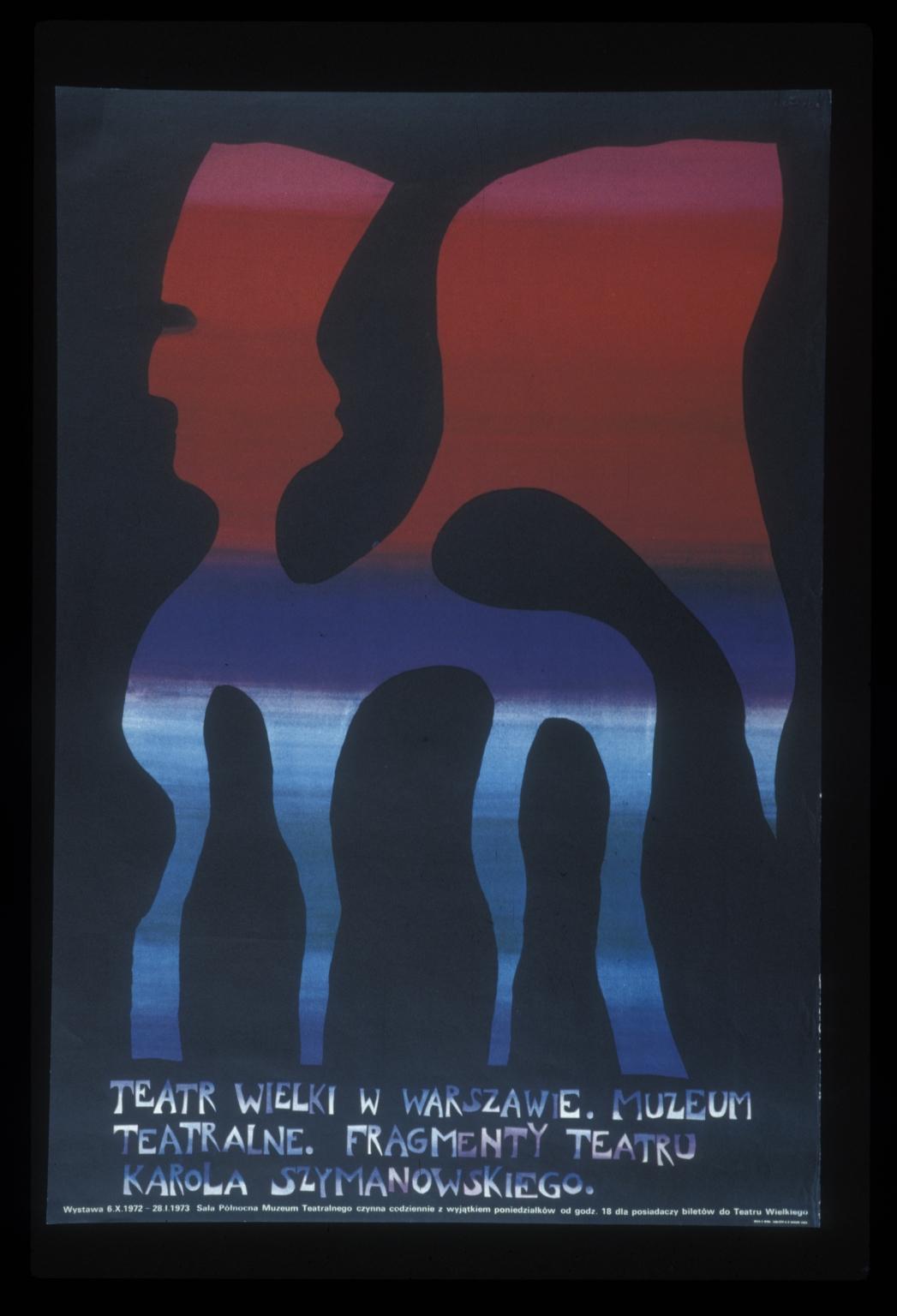 Fragmenty teatru Karola Szymanowskiego: Teatr Wielki w Warszawie, Muzeum Teatrlalne : wystawa 6X1972-28I1973