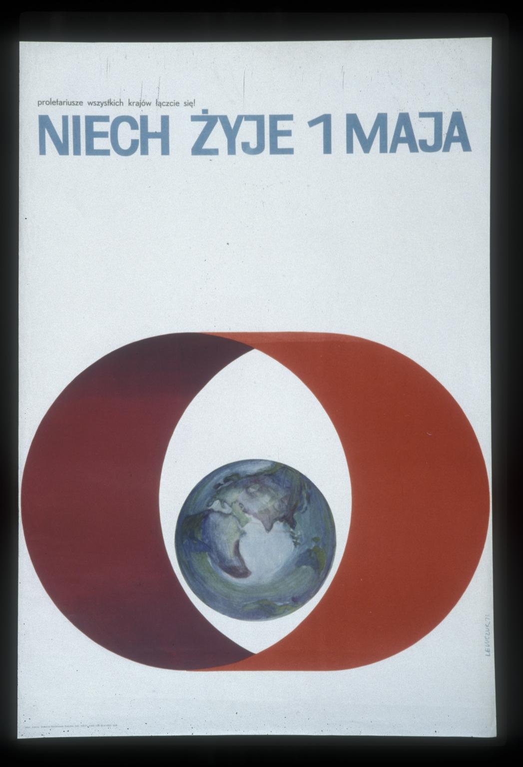 Niech zyje 1 maja: proletariusze wszystkich krajow laczcie sie!