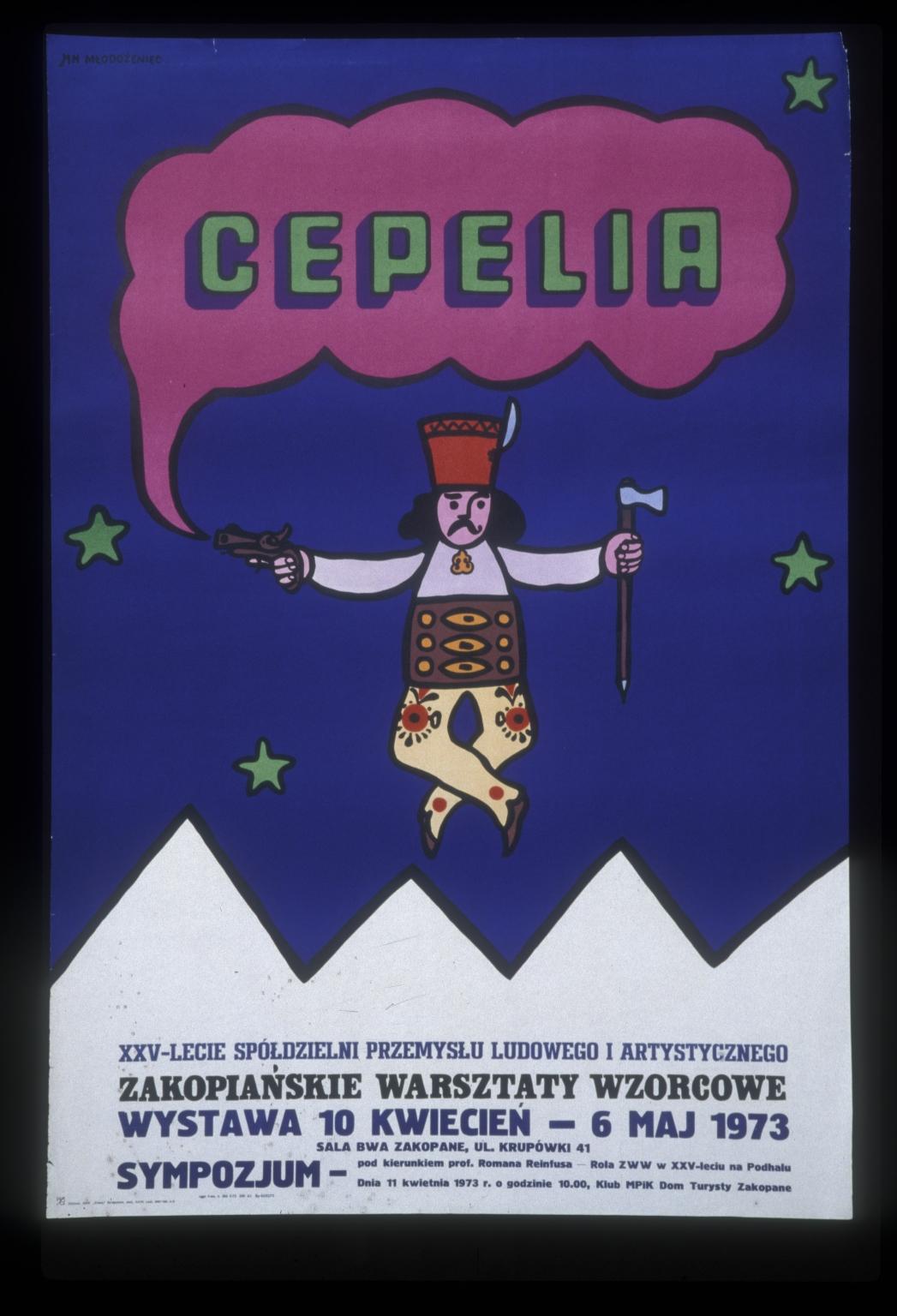 Cepelia, XXV lecie Spoldzielni Przemyslu Ludowego i Artystcznego: Zakopianskie warsztaty wzorcowe : wystawa 10 kwiecien-6 maj, 1973, Sala BWA, Zakopane