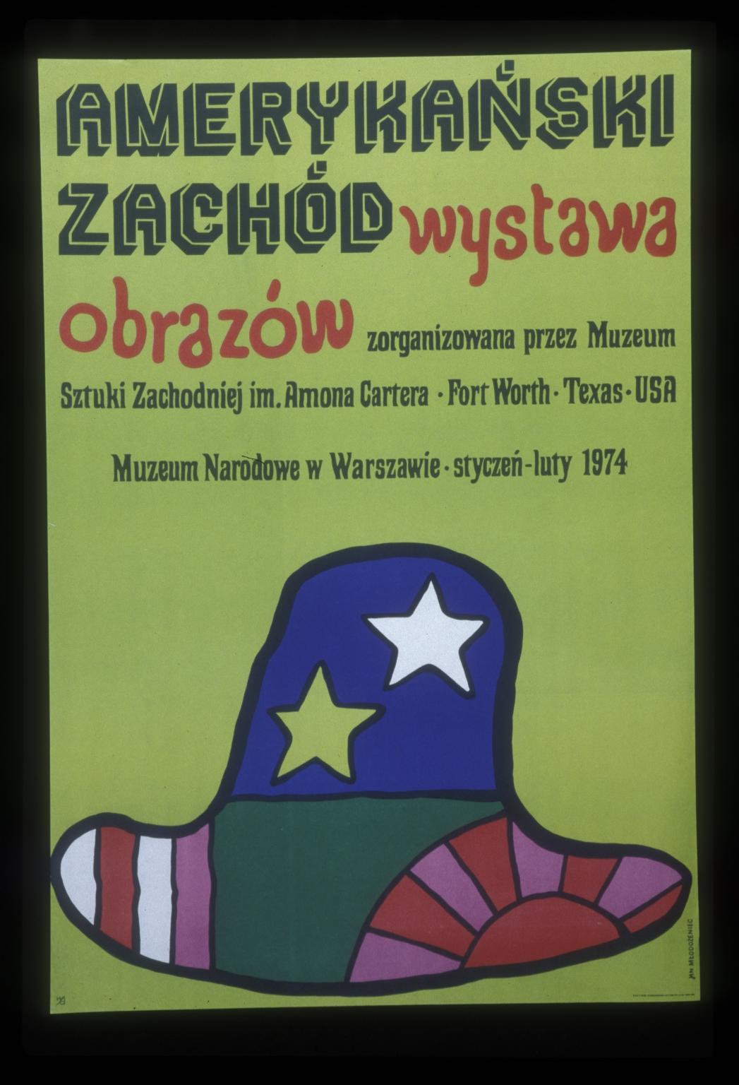 Amerykanski zachod, wystawa obrazow: z organizowana przez Muzeum Sztuki Zachodniej im Amona Cartera, Fort Worth, Texas, USA : Muzeum Narodowe w Warszawie, styczen-luty 1974