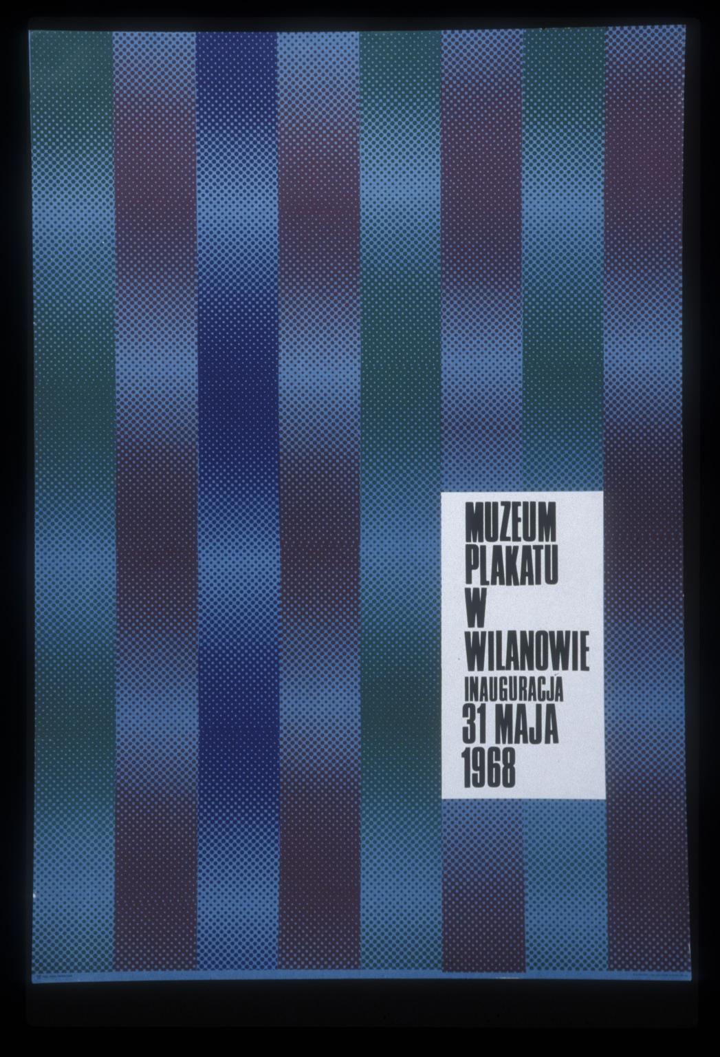 Muzeum Plakatu w Wilanowie inauguracja 31 maja 1968