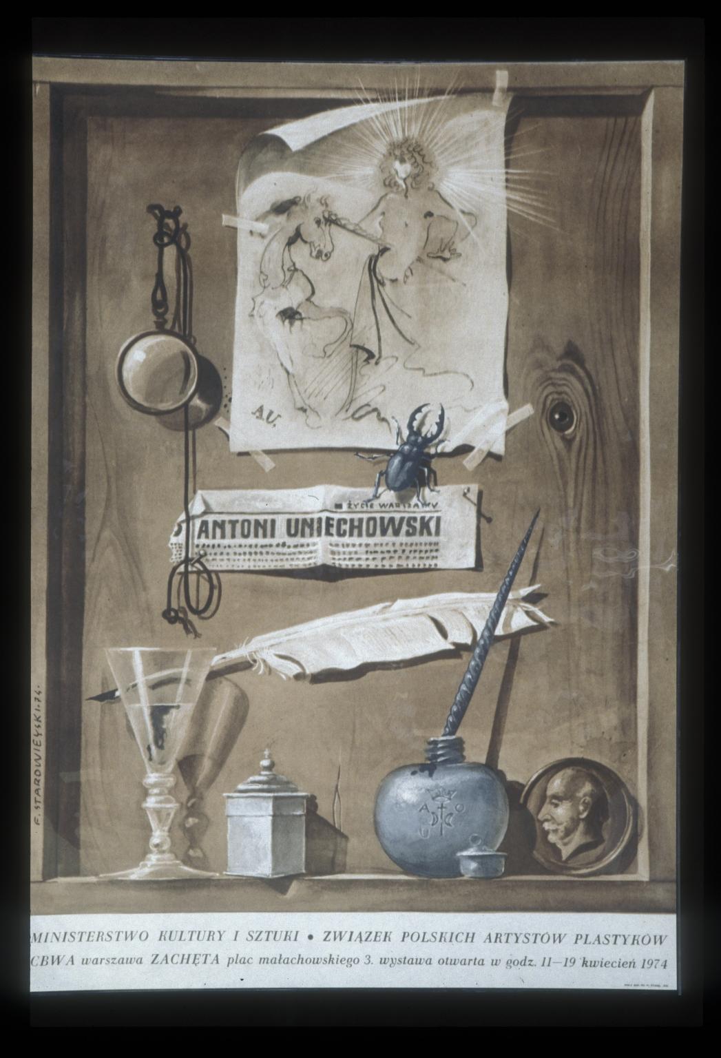 Antoni Uniechowski: wystawa, otwarta w godz 11-19 kwiecien1974