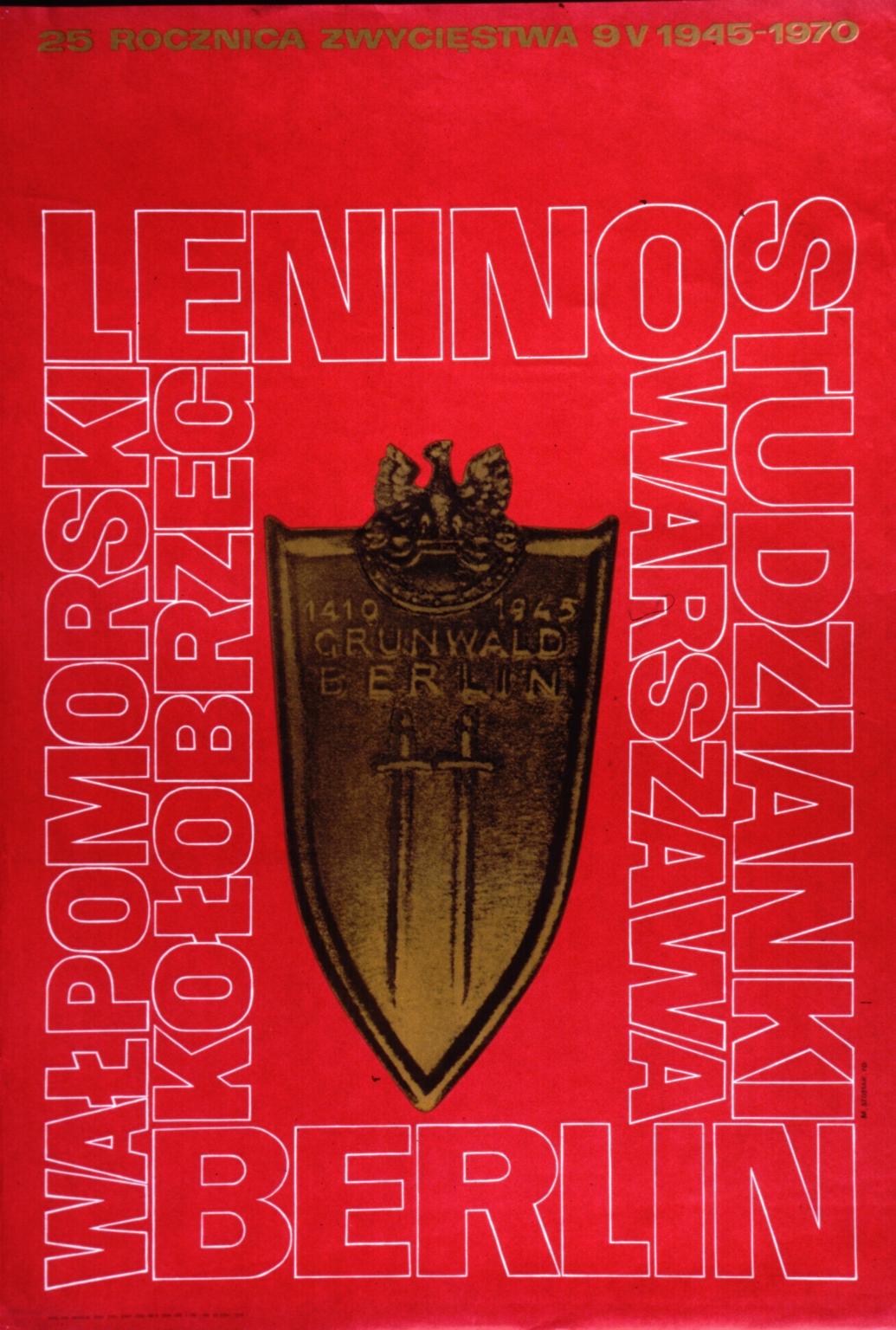25 rocznica zwciestwa, 9 V 1945-1970