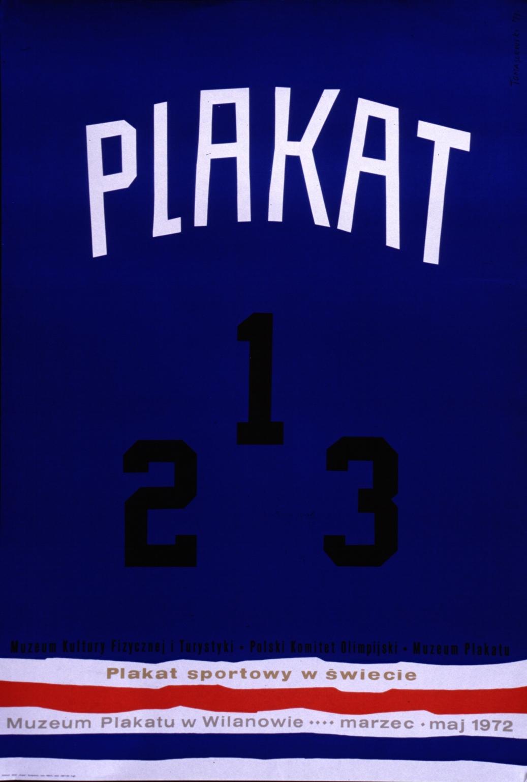 Plakat sportowy w swiecie: Muzeum Plakatu w Wilanowie, marzec-maj 1972