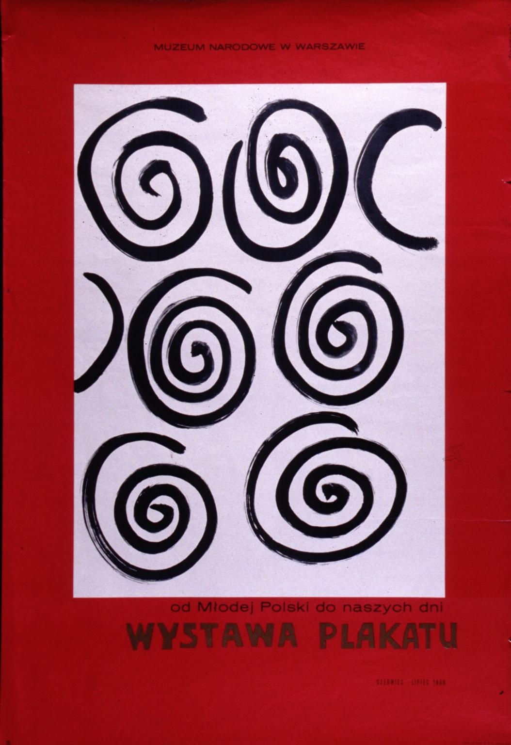 Wystawa plakatu od mlodej Polski do naszych dni: Muzeum Narodowe w Warszawie, czerwiec-lipiec 1966